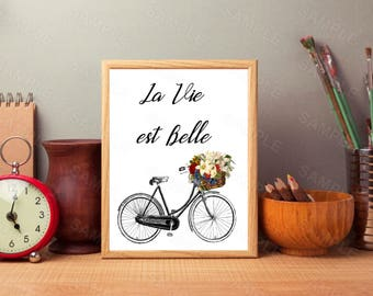 La vie est Belle print, Romantic Bike Wall Art, Inspirational Quote, French Wall Art Printable, Home wall Decor, Floral poster