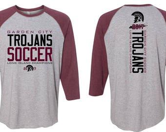 Unisex Raglans - Garden City - High School - Soccer - Trojans - GCHS - Long Island Champions - Design 4
