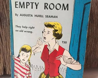 The Mystery of the Empty Room - 1953 by Augusta Huiell Seaman