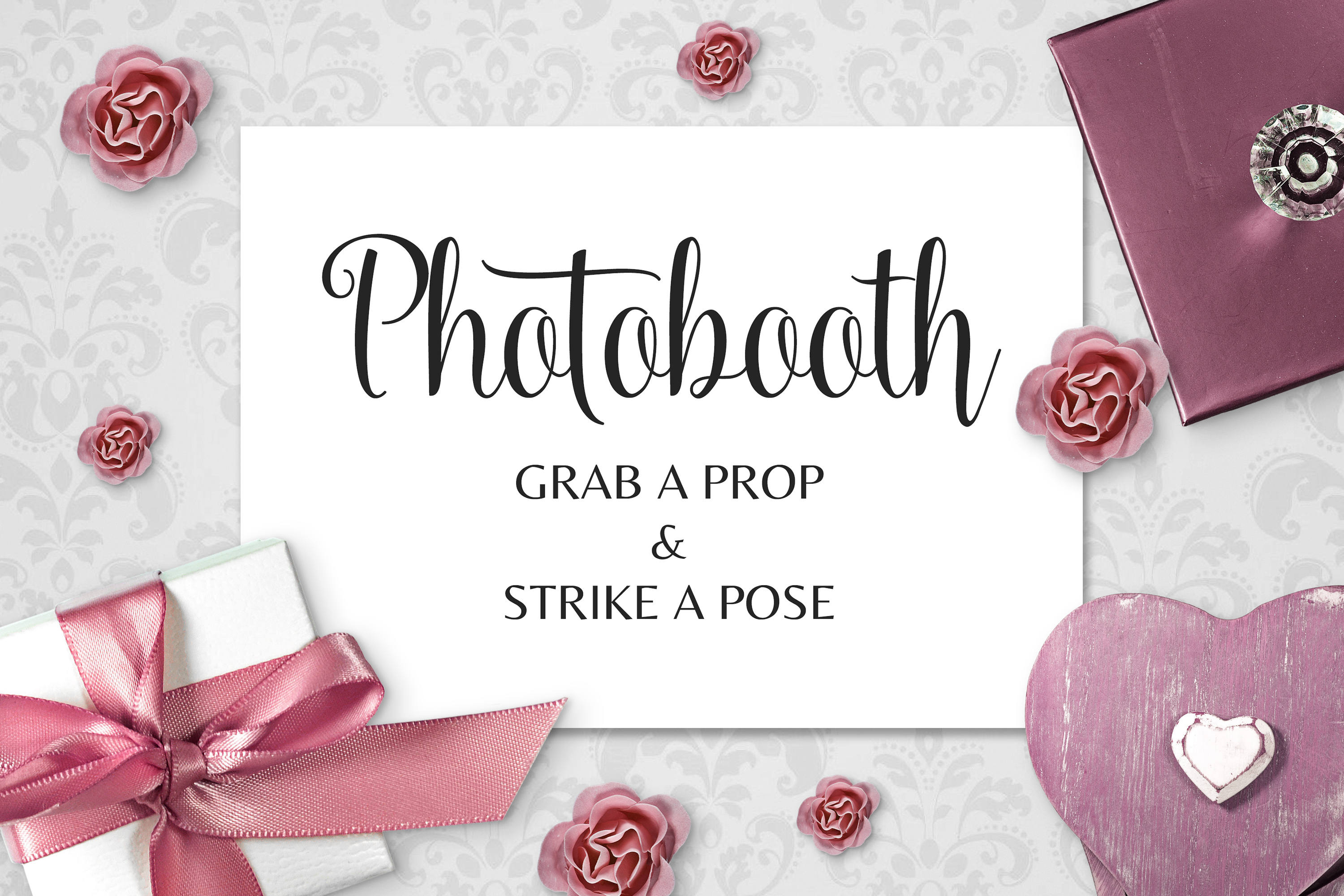 Photobooth sign, photo booth sign, grab a prop, strike a pose ...