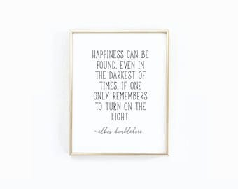 SALE - Happiness Dumbledore Quote, Digital Art, Harry Potter Print, Potter Gift, JK Rowling Art, Printable