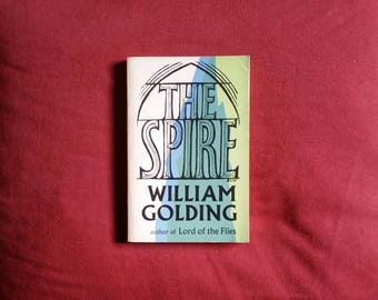 William Golding - The Spire (Faber and Faber 1978)