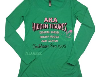 AKA Hidden Figures Long Sleeve Shirt | Alpha Kappa Alpha Sorority