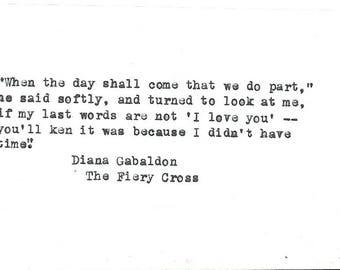Diana Gabaldon hand typed vintage typewriter quote