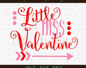 SVG DXF PNG cut file cricut silhouette cameo scrap booking Little Miss Valentine Valentines Day