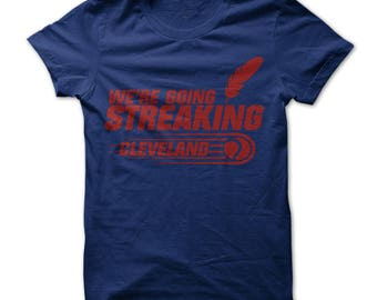 We're Going Streaking! Cleveland T-Shirt Design - Navy Shirt with Red Print