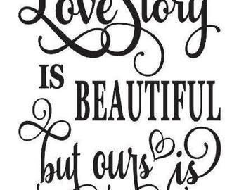 Every Love Story Is Beautiful...Indoor Wall Decal w/ free shipping