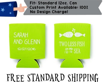 Two Less Fish In The Sea Names Date Collapsible Fabric Wedding Can Coolers, Cheap Can Coolers,  Wedding Favors (realphoto41)