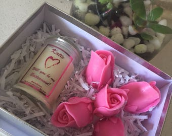 Will you be my Bridesmaid? - hand poured candle and soap blooms