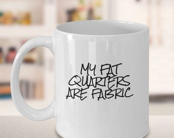 Gift for Quilter, Sewing Mug, Quilting Mug, Gift for Seamstress, Funny Quilt Mug, Quilting Humor, Herbal Tea Infusion, Best Coffee Cup,Cocoa