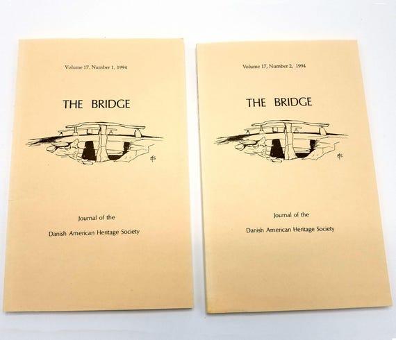 The Bridge: Journal of the Danish American Heritage Society Volume 17 (Nos 1 & 2) 1994