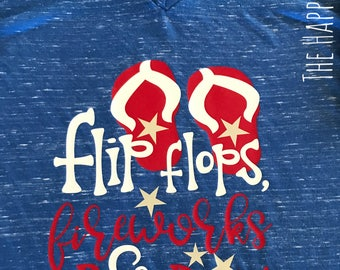 Fourth of July T-shirt, 4th of July shirt, Flip Flops fireworks and freedom shirt