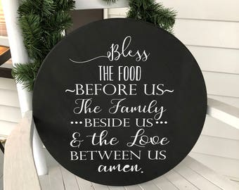 Bless the food before us round wooden sign
