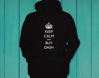 Keep Calm and Buy DASH Funny Cryptocurrency Hoodie Hooded Sweatshirt