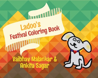 LadooBook: Festival Coloring Book! Amazing children's book about Indian culture! Great gift for young readers!