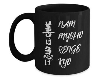 Nam Myoho Renge Kyo Diamoku Coffee Mug Spiritual Quote