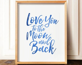Love You to the Moon and Back - funny bedroom print, bedroom wall decor, bedroom printable, funny bedroom decor, bedroom art funny, Love You