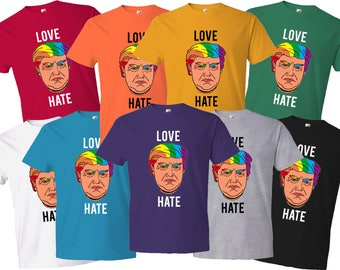 LOVE Trumps HATE - Pride Tshirts for all Colors, Sizes & Shapes. LGBTQ Friendly!