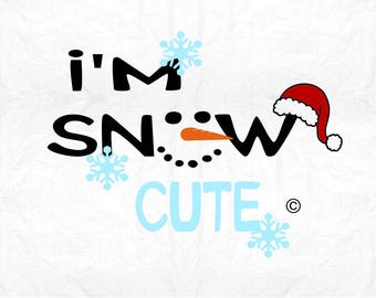 i am snow cute snowman  SVG Clipart Cut Files Silhouette Cameo Svg for Cricut and Vinyl File cutting Digital cuts file DXF Png Pdf Eps