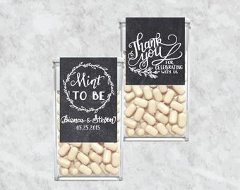 Custom Tic Tac Labels Mint To Be Wedding Favors, Personalized Wedding Favors, chalkboard, rustic, Hand lettered  - printable printed