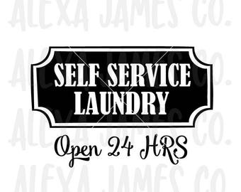 Laundry Room Sign svg, Self Service Laundry SVG, Home Decor svg, SVG Cut File, Laundry Room svg, Cricut, Silhouette, svg png pdf