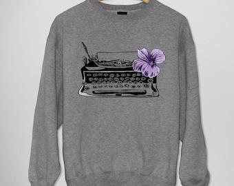 Typewriter sweatshirt, Typewriter men sweatshirt, Typewriter women sweatshirt, Writer people, Writer poet, Writer birthday, Gift for writer