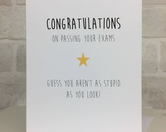 Congratulations on passing your exam | Well done on passing your tests, You did amazing with your exams