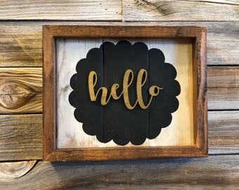 Hello wood sign/framed sign/scallop circle/hello sign/wood sign