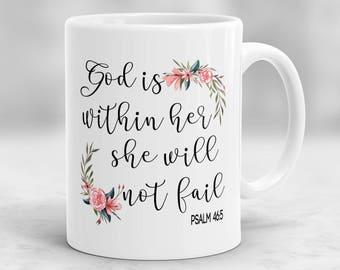 God Is Within Her She Will Not Fail Mug, Christian Gift, Biblical Mug, Christian Mug, Psalm 46:5 Mug, Religious Gift, Spiritual Mug P121