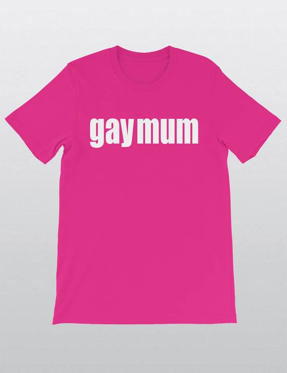 GAY MUM | UNISEX 100% Cotton T-Shirt