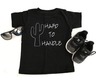 Hard to handle/cactus/toddler/tshirt