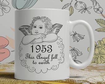 Born 1953, Angel mug, 65th Birthday mug, 65th birthday idea, 1953 birthday, 65th birthday gift, 65 years old, Happy Birthday, EB 1953 Angel