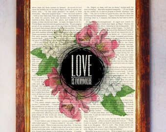 Love is Everywhere Dictionary Quote Art, Love Floral Wall Art, Love Floral Print, Book Page Print, Love Quote Poster, Printable Art Print