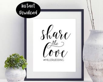 Share The Love # ,Miller wedding Printable ,Special Occasion ,Bridal shower Gift ,Wedding Printable Digital Download INSTANT DOWNLOAD