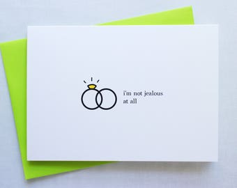 Funny Engagement Card, A7 5x7 Greeting Card, Wedding and Engagement Card