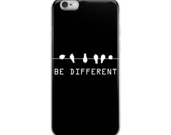 e Different Funny iPhone Case - Iphone 7 case - Iphone 8 case - Iphone 7 plus case - Iphone 6 case - Iphone X case