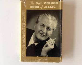 The Dai Vernon Book of Magic by Lewis Ganson - Rare - Hardcover with Dust Jacket - c 1959