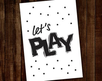 A4 Digital Wall Print lets play - A4 Wall Print - A4 Print - Kids wall prints - Kids Poster - A4 sign kids - A4 kids wall art - wall print