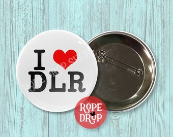 "I Heart DLR - I Love Disneyland Resort - Disney Button - 2.25"""