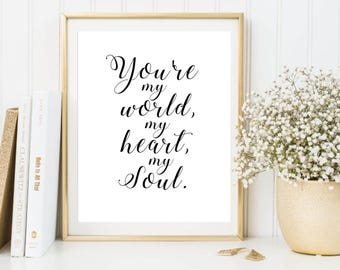 Song lyric nursery decor, nursery art. Nursery wall quote, inspirational typography print. you're my world.