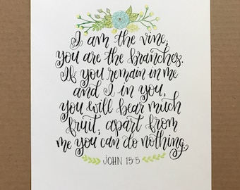 I am the Vine, You are the Branches / John 15:5