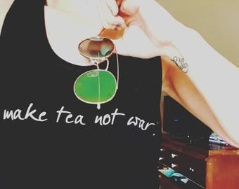 Make Tea Not War Shirt