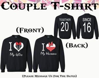 I Love My Husband I Love My Wife Crewneck Husband Wife Together Since Front Back Couple Crewneck Sweatshirt Couple Sweater Gift For Couple