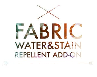 Fabric water/stain repellent add-on