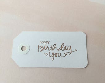 "Rose gold ""happy birthday to you"" birthday gift tag"