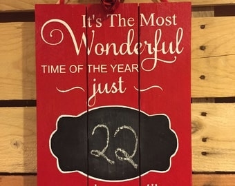Christmas Countdown - wood sign, Most wonderful time of the year, Christmas countdown, Most wonderful time of the year