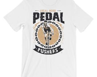 Local Hero Pedal Pushers Short-Sleeve Unisex T-Shirt