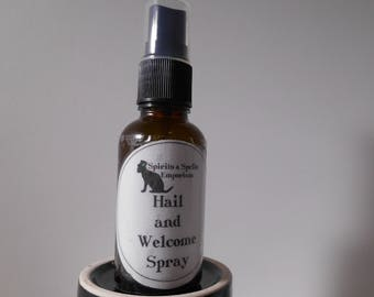 Hail and Welcome Spray - Hoodoo, Witchcraft, Ancestors, Cleansing