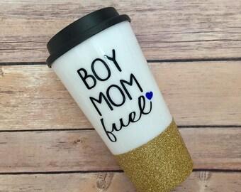 Boy Mom Fuel Travel Coffee Cup