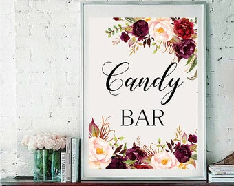 Candy bar Wedding Sign Digital Floral Marsala Burgundy Peonies Wedding Boho Printable Bridal Decor Gifts Poster Sign 5x7 and 8x10 - WS-024